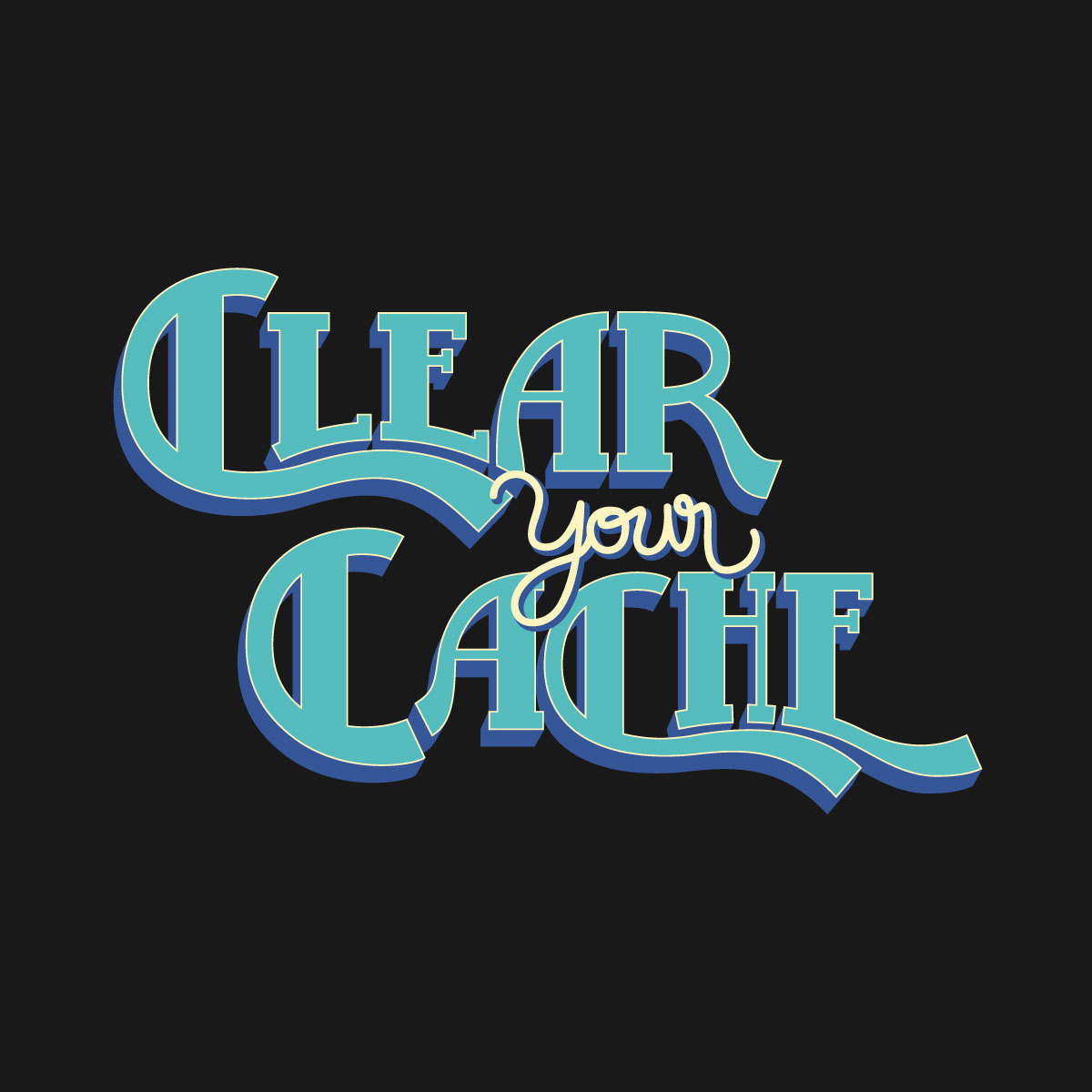 Clear Your Cache t-shirt