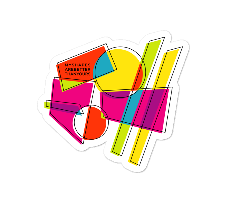 My Shapes Are Better Than Yours Sticker