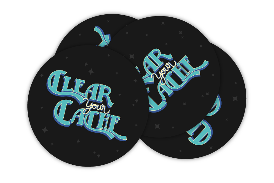 Clear Your Cache stickers